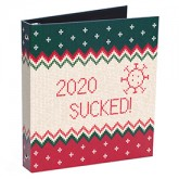 """""""2020 Sucked"""" Ugly Sweater Ring Binders"""